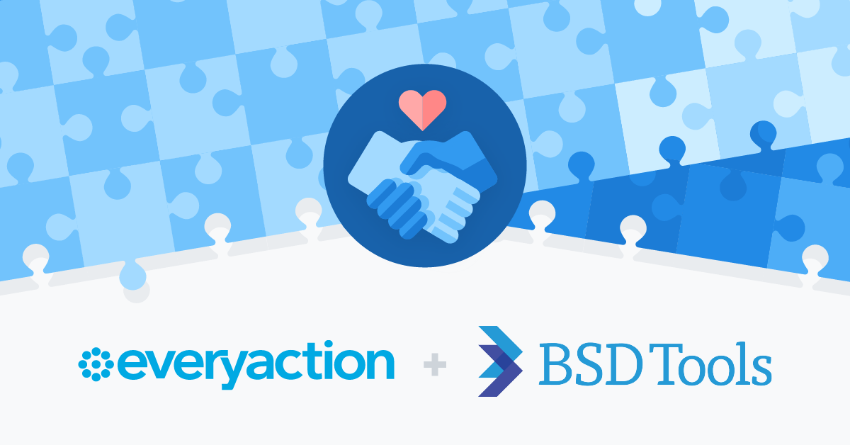 EveryAction Acquires BSD Tools
