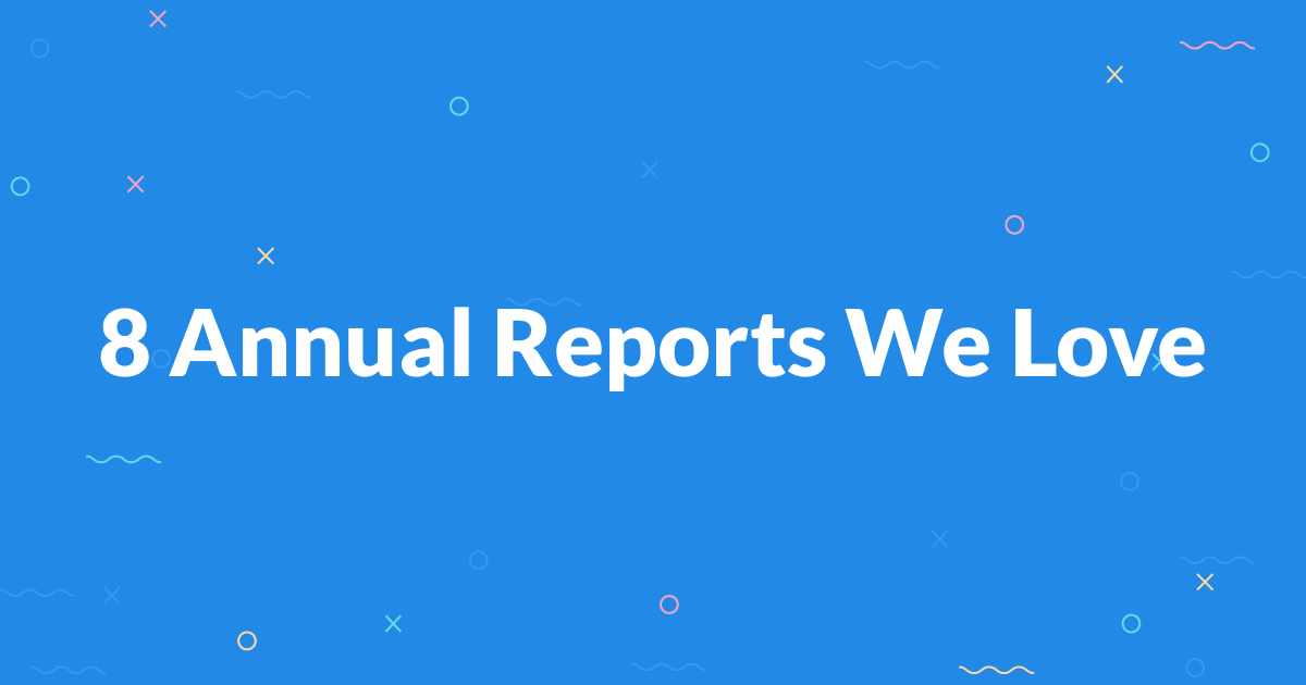 8 Annual Reports We Love