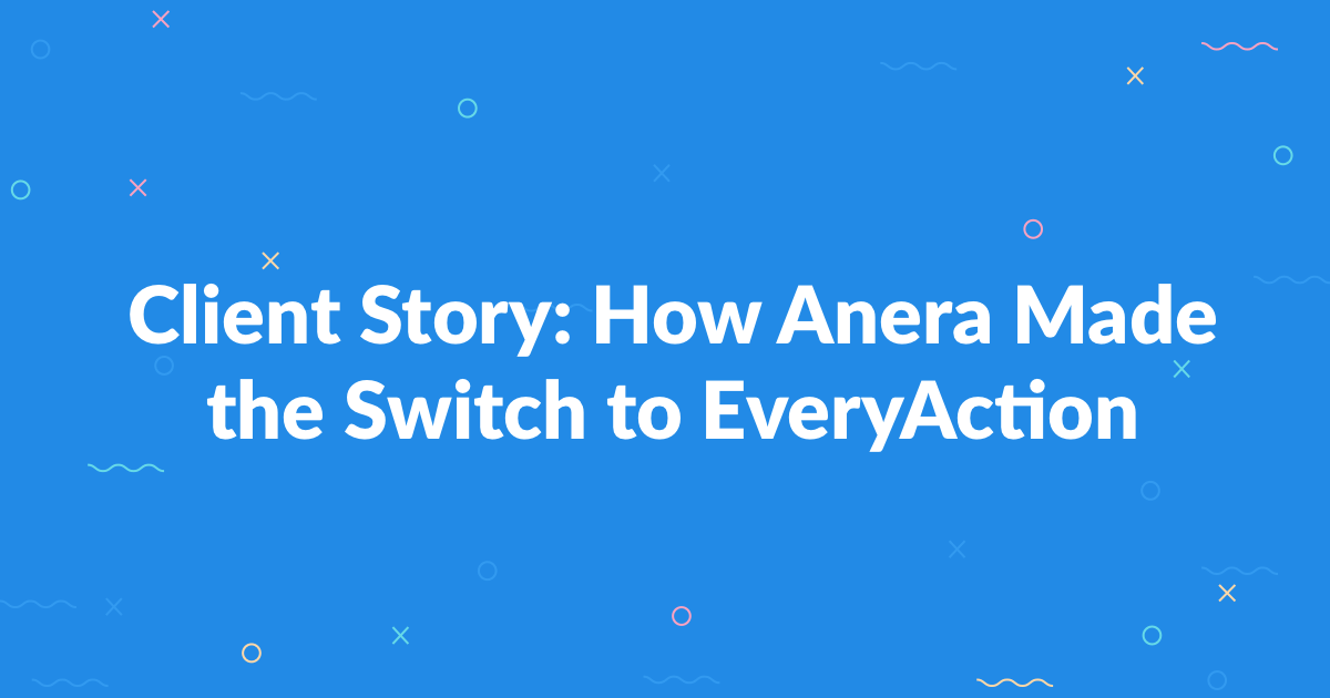 Client Story: How Anera Made the Switch to EveryAction