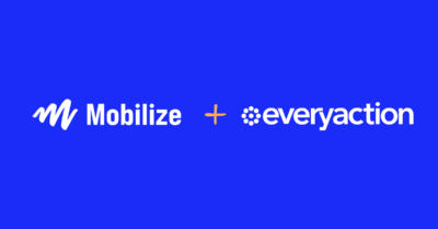 Mobilize + EveryAction