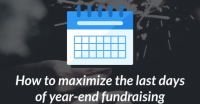 Last Minute Year-End Checklist and Guide for Nonprofits