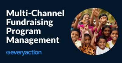 Multi-Channel Fundraising Program Management
