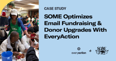 SOME Optimizes Email Fundraising and Donor Upgrades with EveryAction