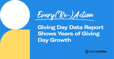 Every(Re)Action: Giving Day Data Report Shows Years of Giving Day Growth