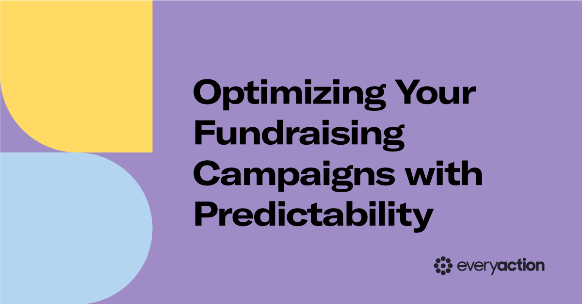 Optimizing Your Fundraising Campaigns with Predictability