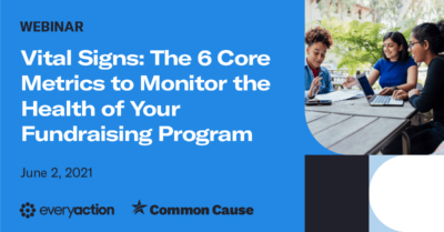 Vital Signs: The 6 Core Metrics to Monitor the Health of Your Fundraising Program