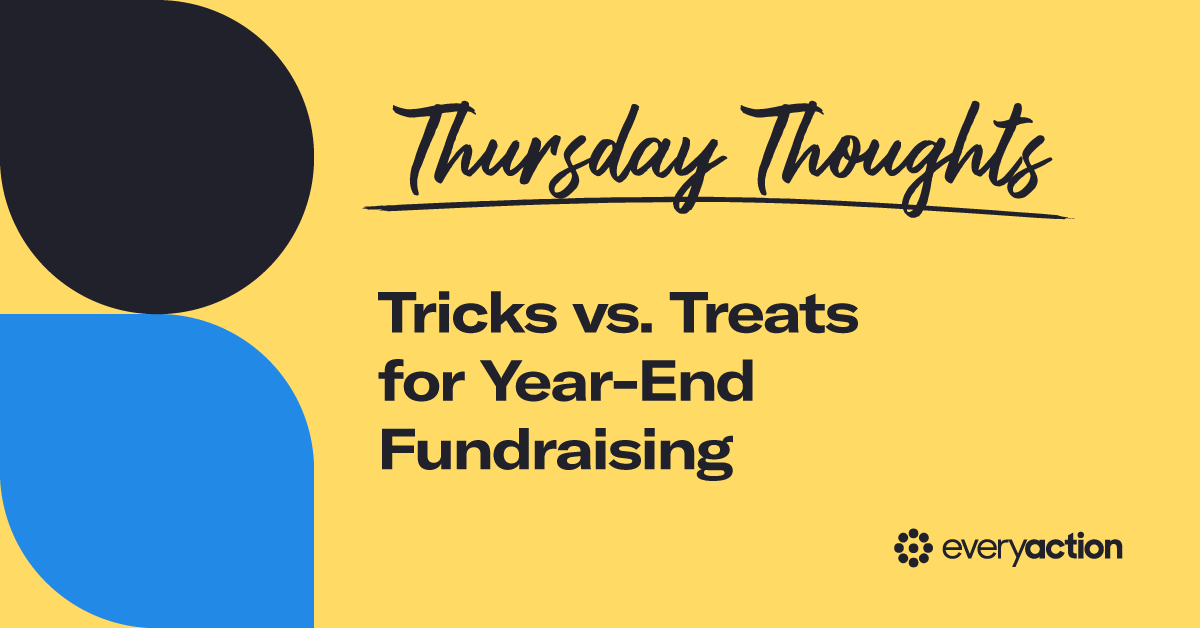 Thursday Thoughts: Tricks vs. Treats for Year-End Fundraising